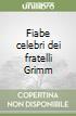 Fiabe celebri dei fratelli Grimm