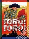 Toro! Toro! libro