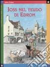 Joss nel feudo di Edrom libro