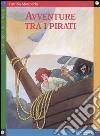 Avventure tra i pirati libro