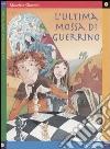 L'ultima mossa di Guerrino libro