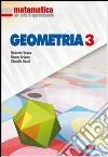 Matematica per unità di apprendimento. Geometria. Per la Scuola media (3) libro
