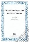Vocabolario tascabile milanese-italiano per le arti e mestieri (rist. anast. Milano, 1847) libro
