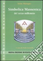 Simbolica massonica del terzo millennio libro