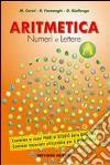Aritmetica. Numeri e lettere. Vol. B. Per la Scuola media. Con CD-ROM. Con espansione online libro
