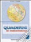 Quaderni di matematica. Per la Scuola media libro