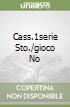 CASS.1SERIE STO./GIOCO NO libro