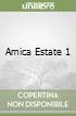 AMICA ESTATE 1 libro