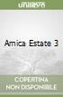 AMICA ESTATE 3 libro