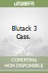 BLUTACK 3 CASS. libro