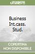 BUSINESS INT.CASS. STUD. libro