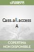 CASS.ALL.ACCESS A libro