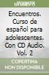 ENCUENTROS VOL2+CD AUDIO 2 (2) libro