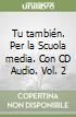 TU TAMBIEN 2+CD AUDIO 2 (2) libro
