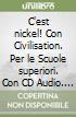 C'EST NICKEL!  VOLUME 2+CIVILISATION+CD AUDIO 2 (2) libro