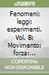 FENOMENI LEGGI ESPERIMENTI - VOLUME B