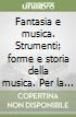 FANTASIA E MUSICA VOL C + DVD