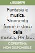 FANTASIA E MUSICA VOL C + DVD libro
