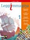 LEGGIMMAGINA VOL 1+ IMPARARE A IMPARARE+IL LIBRO DI EPICA libro