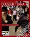 DOSSIER TERRA  + FASCICOLO DOSSIER MEDITERRANEO+CD ROM LE REGIONI ITALIANE