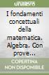 FONDAMENTI CONCETTUALI DELLA MATEMATICA (I) + PROVE INVALSI
