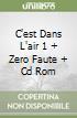 C'EST DANS L'AIR 1 + ZERO FAUTE + CD ROM libro