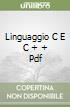 LINGUAGGIO C E C +  + PDF libro