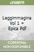 LEGGIMMAGINA VOL 1 + EPICA PDF libro