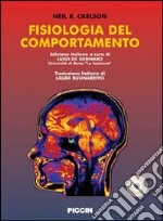 Fisiologia del comportamento. Con CD-ROM libro di Carlson Neil R.