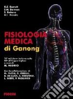 Fisiologia medica di Ganong libro