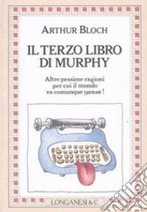 Il terzo libro di Murphy libro di Bloch Arthur