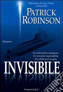 Invisibile libro di Robinson Patrick