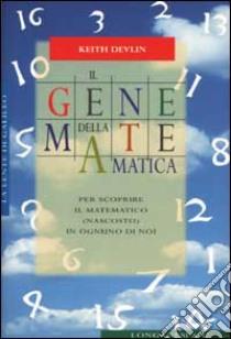 Il gene della matematica libro di Devlin Keith
