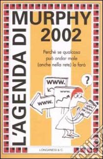 L'agenda di Murphy 2002 libro di Bloch Arthur