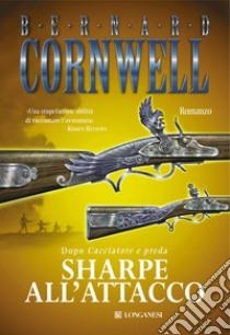 Sharpe all'attacco libro di Cornwell Bernard
