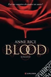 Blood libro di Rice Anne
