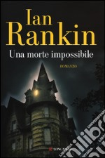 Una morte impossibile libro