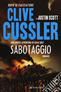Sabotaggio libro di Cussler Clive - Scott Justin
