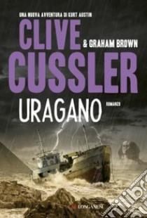 Uragano libro di Cussler Clive - Brown Graham