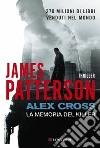 Alex Cross. La memoria del killer libro