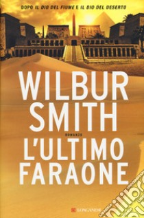L'ultimo faraone libro di Smith Wilbur