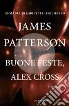 Buone feste, Alex Cross libro