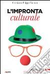 L'impronta culturale libro