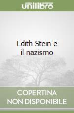 Edith Stein e il nazismo libro