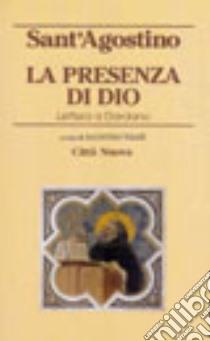 La presenza di Dio. Lettera a Dardano libro di Agostino (sant')