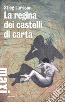 La regina dei castelli di carta. Millennium trilogy (3) libro di Larsson Stieg