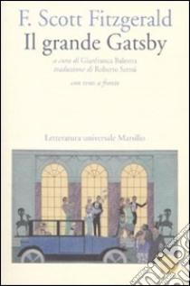 Il grande Gatsby. Con testo inglese a fronte libro di Fitzgerald Francis Scott