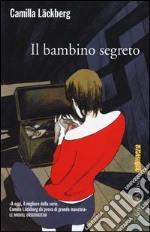 Il bambino segreto libro