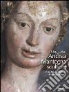 Andrea Mantegna scultore e la Sant'Eufemia di Montepeloso