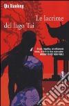 Le lacrime del Lago Tai libro